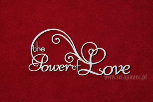Scritta Fustellata Scrapbook The Power of Love Die-cut Chipboard