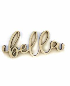 Bella - Scritta fustellata